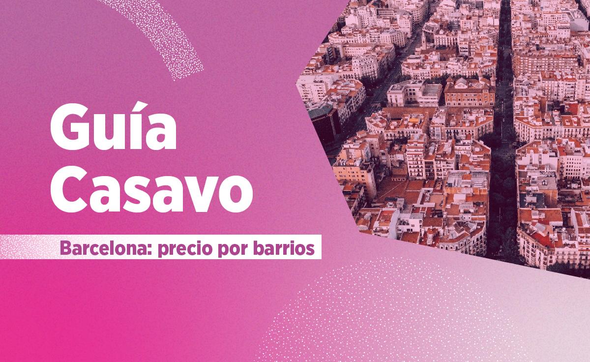 Comprar piso en Barcelona: precios de la vivienda por barrios